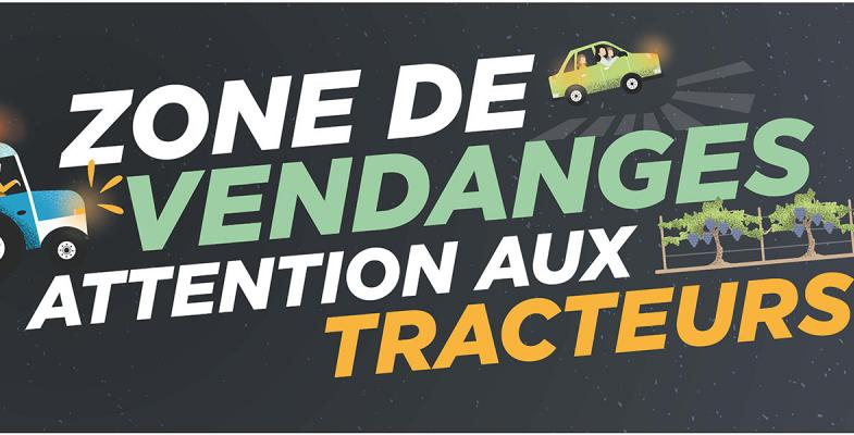 Zone de vendanges attention aux tracteurs